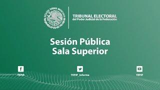 Sesión Pública - Miércoles 22 Mayo 2019 - TEPJF