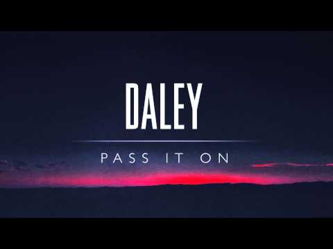 Daley - Pass It On