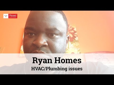 Ryan Homes Reviews - Ryan Homes HVAC/Plumbing issues @ Pissed Consumer Interview