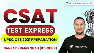 CSAT Test Express   Crack UPSC CSE/IAS 2021   Sanjay Kumar Shah