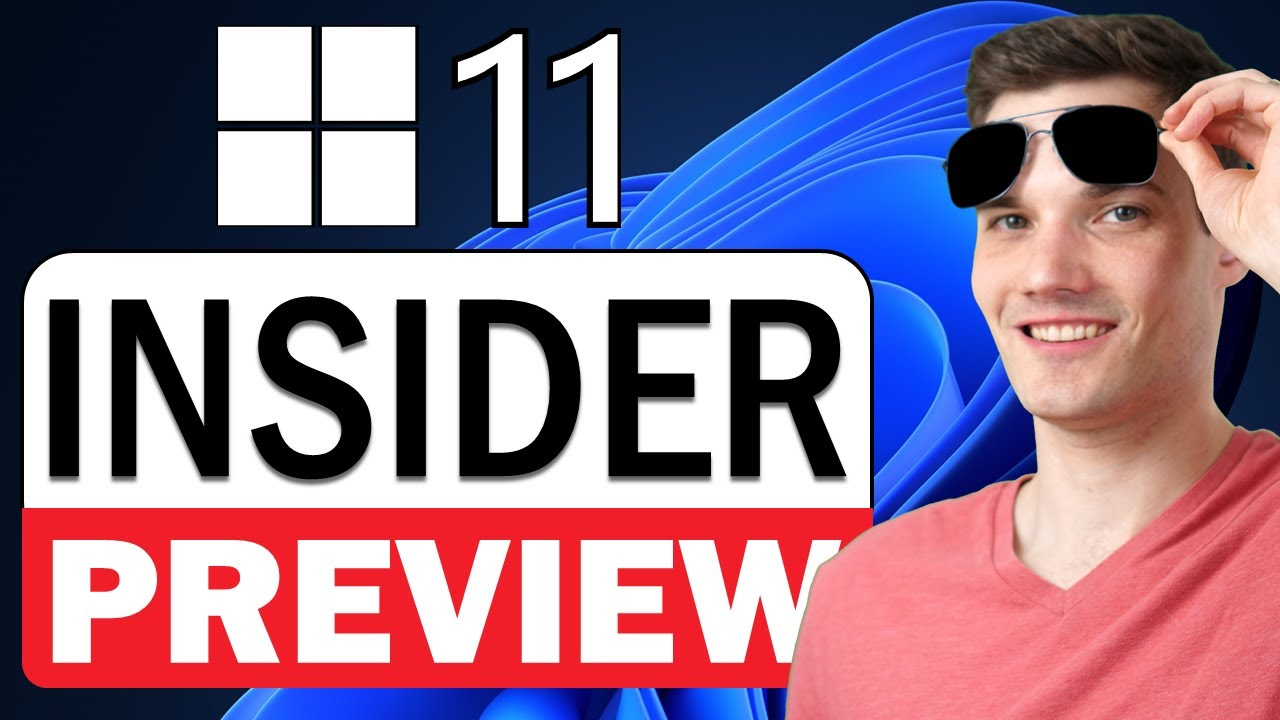 In-depth Look at Windows 11 Insider Preview