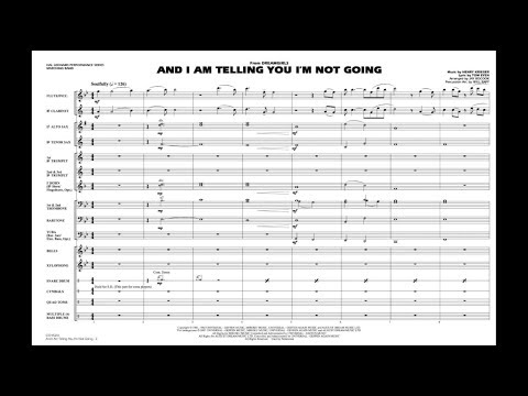 And I Am Telling You I'm Not Going (from Dreamgirls) arr. Jay Bocook