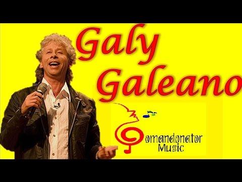 GALY GALIANO MIX - Lo mejor de su Música (Ranchera y Romántica) (Comandonat®r Music)