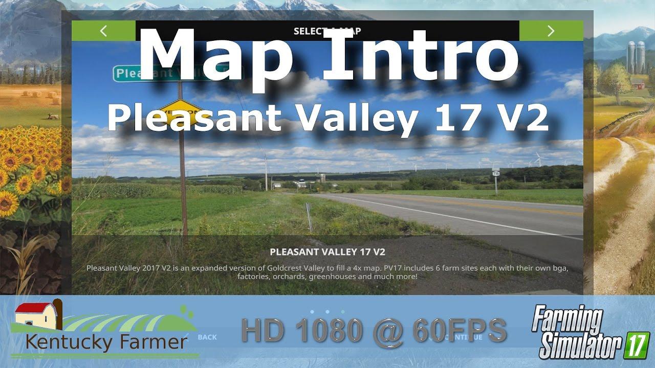 Pleasant Valley 17 V2 Map Intro - Farming Simulator 17
