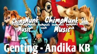 Genting Andika Mahesa Versi ChipMunk Music