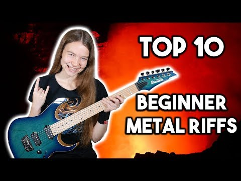 Top 10 Metal Riffs for Beginners