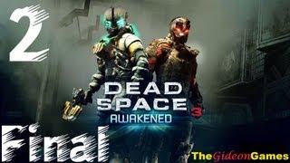 Прохождение Dead Space 3: Awakened -  Часть 2: Финал (И вновь продолжается бой...)