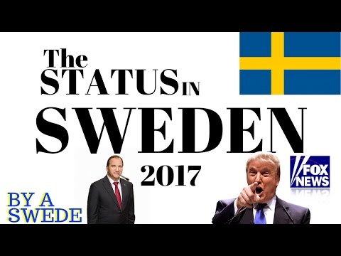 THE STATUS IN SWEDEN 2017 - By a Swede