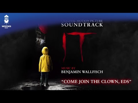 IT  - Come Join The Clown, Eds - Benjamin Wallfisch (Official Video)