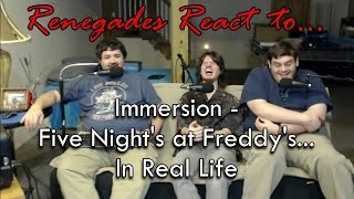 Renegades React to... Immersion - Five Nights at Freddy