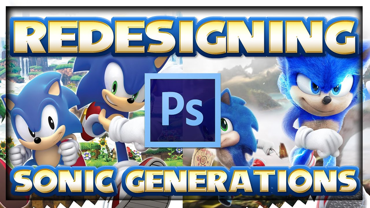 Redesigning Sonic Generations #2 | Photoshop