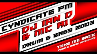 DJ Ian D & MC A1 | Drum & Bass 2003 | Cyndicut FM (Essex Pirate Radio)