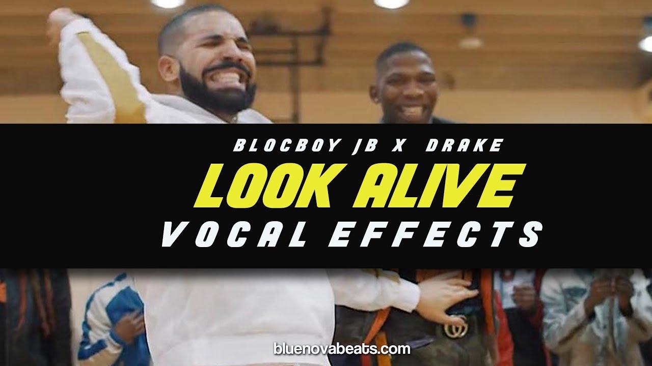 flp drake x blocboyjb look alive vocal effects free stock plugins bluenovabeats. Black Bedroom Furniture Sets. Home Design Ideas