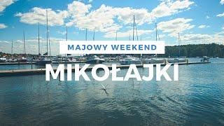Obraz dla: Majowy weekend w Mikołajkach