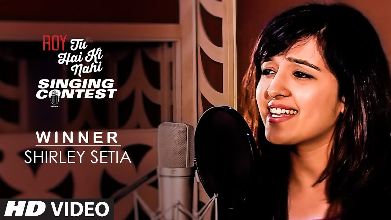 'Shirley Setia' - Tu Hai Ki Nahi Singing Contest Winner | T-Series