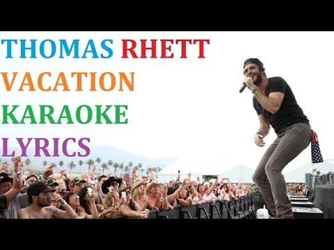 THOMAS RHETT - VACATION KARAOKE COVER LYRICS