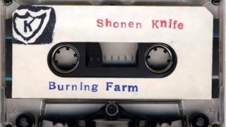 Shonen Knife - Burning Farm (1983, K Records)