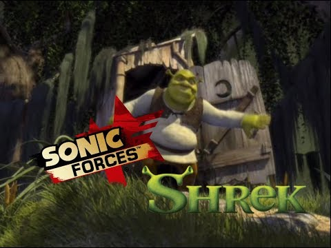Shrek Intro But With Sonic Forces Fist Bump