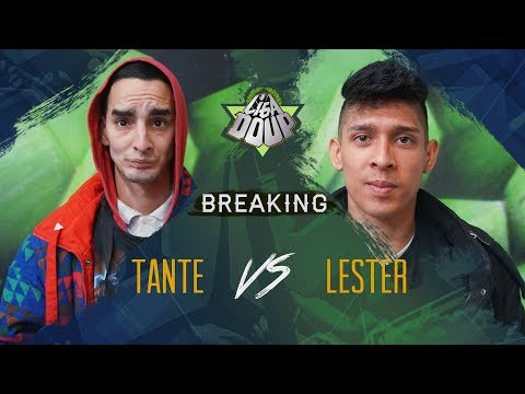 Tante Vs Lester // Liga DOUP! // Breaking  Semi Final