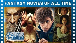 Top 10 Fantasy Movies Of All Time -TTC