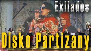 Диско партизаны (Disko Partizany), Shantel. Оркестр балканской и цыганской музыки «EXILADOS».