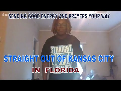 SENDING GOOD ENERGY AND PRAYERS STRAIGHT OUT OF KANSAS CITY IN FLORIDA