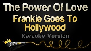 Frankie Goes To Hollywood - The Power Of Love (Karaoke Version)
