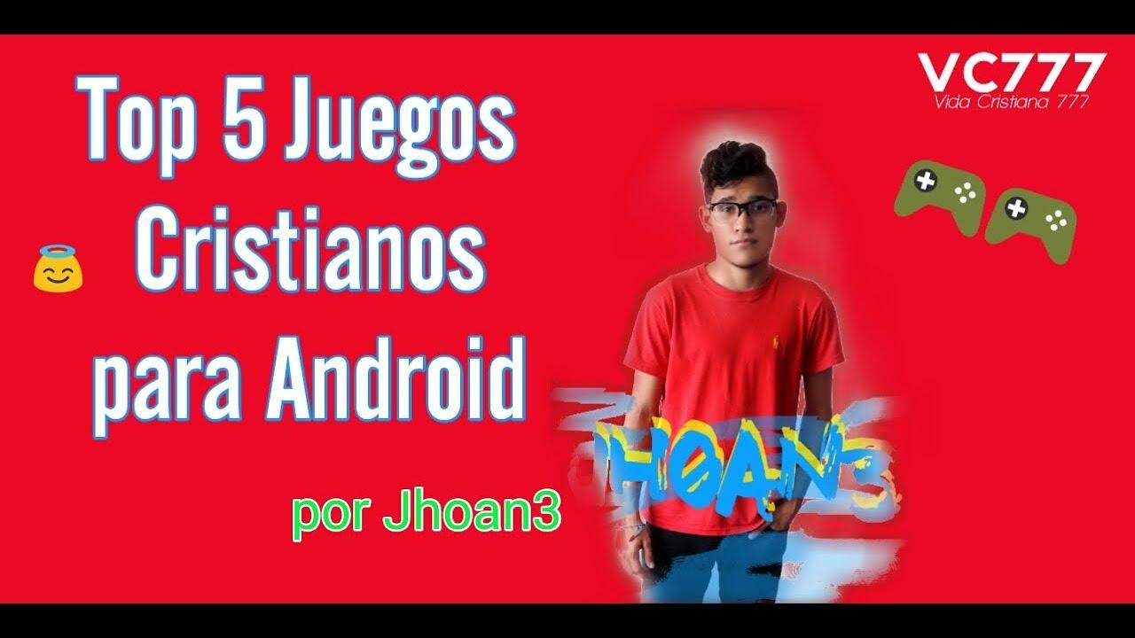 Top 5 Juegos Cristianos Para Android Youtube