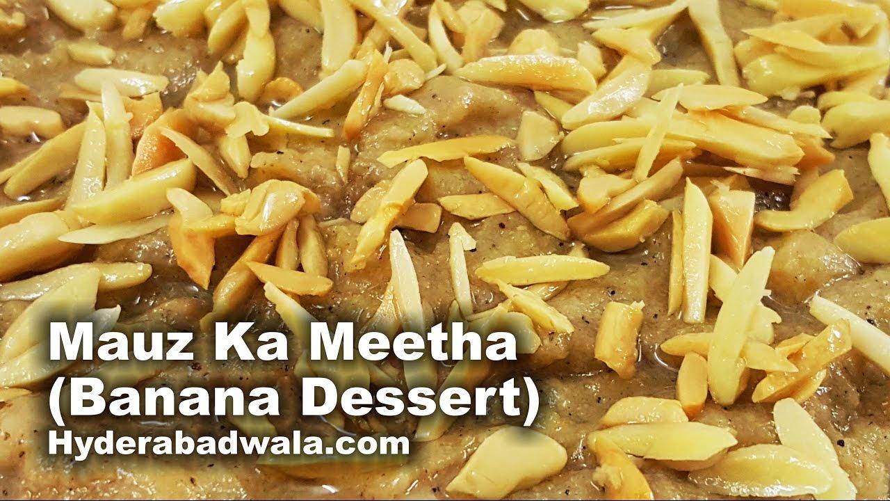 banana dessert recipe video how to make mauz ka meetha at home easy simple hyderabadi. Black Bedroom Furniture Sets. Home Design Ideas