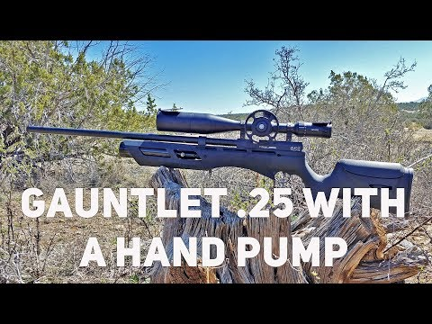 Hand Pumping A NEW Gauntlet  25 and Sight in the Hawke FFP