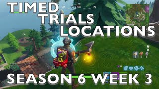 Fortnite: Timed Trial Locations. Season 6 Week 3 Challenge! Complete Timed Trails