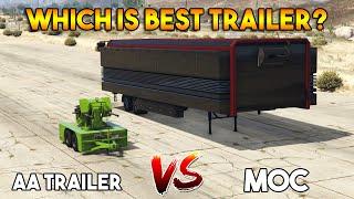 GTA 5 ONLINE : MOC VS AA TRAILER (WHICH IS BEST TRAILER?)