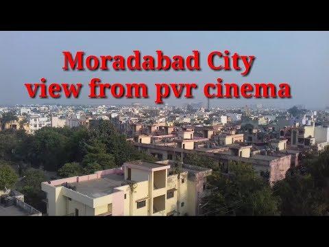Moradabad city : beautiful view of moradabad from pvr cinema moradabad