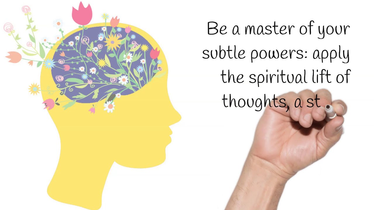 Be a Master of the Subtle Powers