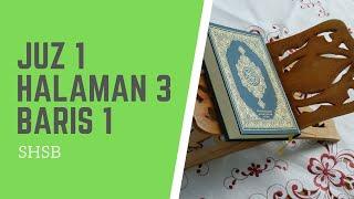 Download lagu SHSB - Juz 1 Halaman 3 Baris 1