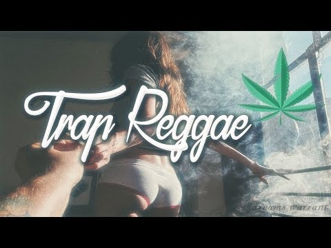 Best Trap Reggae Mix 2018💊 Best Trap, Bass 2018