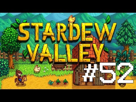 Stardew Valley #52 - Falling Down Holes