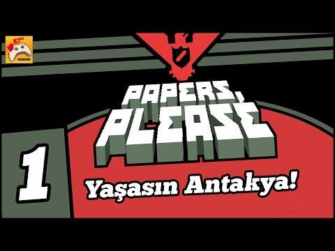 PAPERS, PLEASE #1 Yaşasın Antakya! (Türkçe)