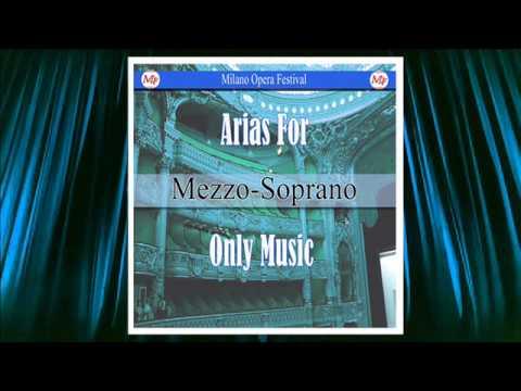 Opera Arias For Mezzo Soprano (Music Only)