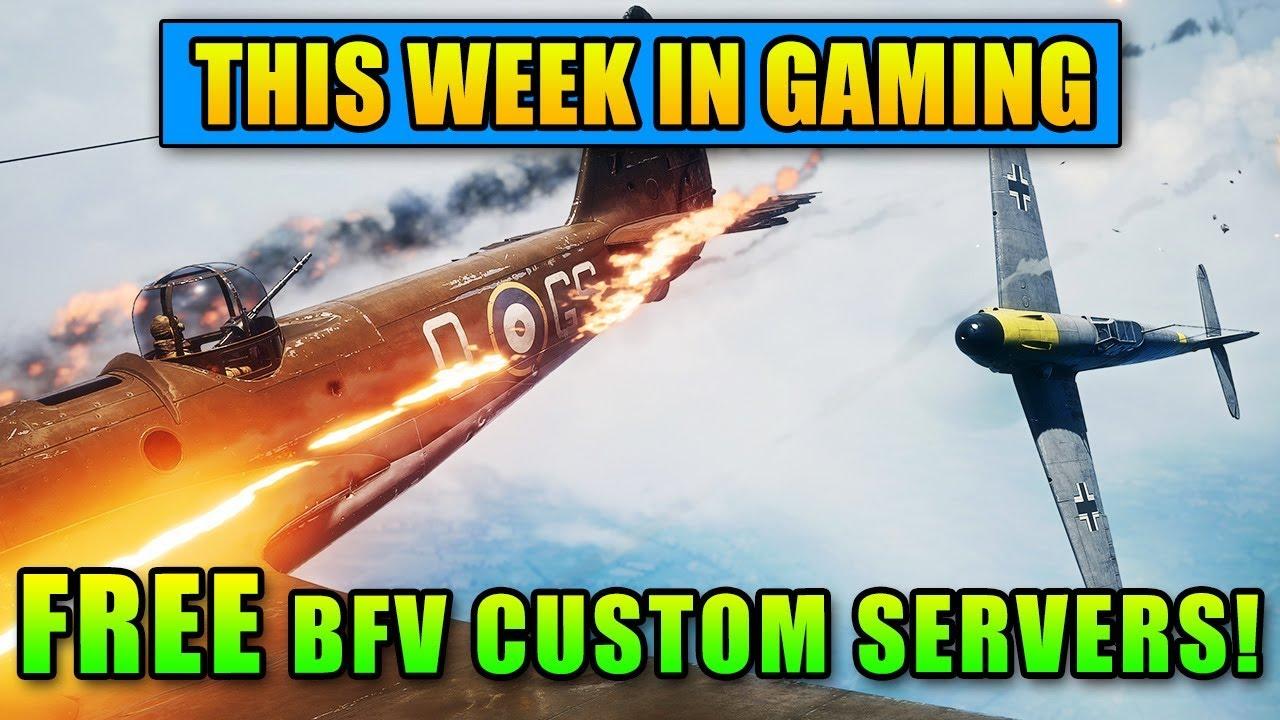 FREE Custom Servers For BFV! – This Week In Gaming | FPS