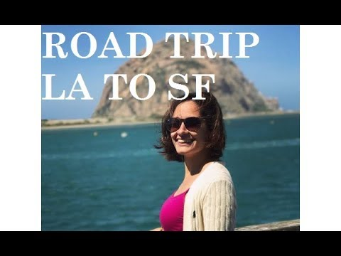 5 Best Stops - Los Angeles to San Francisco