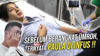 PAULA SEBELUM UMROH TERNYATA DIINFUS DULU ? KOK MAKSAIN BGT KE MEKKAH?