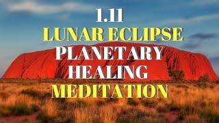 1.11 Lunar Eclipse Planetary Healing Meditation
