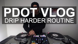 PDot Vlog - Drip Harder Routine