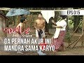 Si Doel Anak Sekolahan Ga Pernah Akur Ini Mandra Sama Karyo Gantangan(.mp3 .mp4) Mp3 - Mp4 Download
