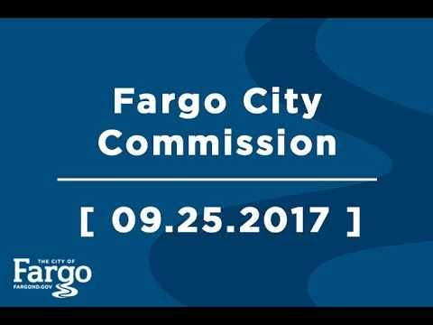 The Board of Fargo City Commissioners - Regular Meeting - September 26, 2017