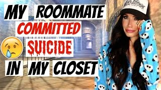 MY ROOMMATE COMMITTED SUICIDE | STORYTIME