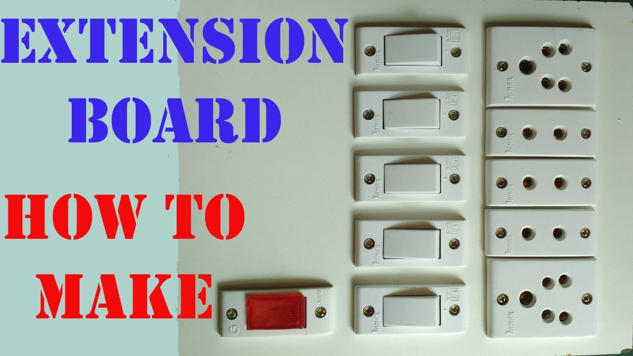 Extension Board Wiring | How To Make Electrical EXTENSION BOARD ...