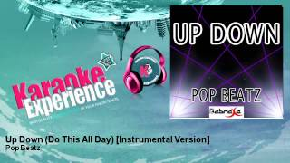 Pop Beatz - Up Down (Do This All Day) [Instrumental Version]