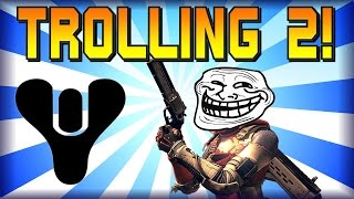 Destiny - Funny Moments - Trolling Montage 2 - Sticky Grenades, Sparrow Madness and more!